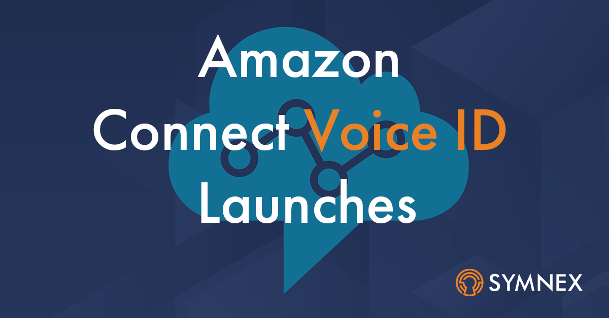 """Featured image for """"Amazon Connect Voice ID launches"""""""