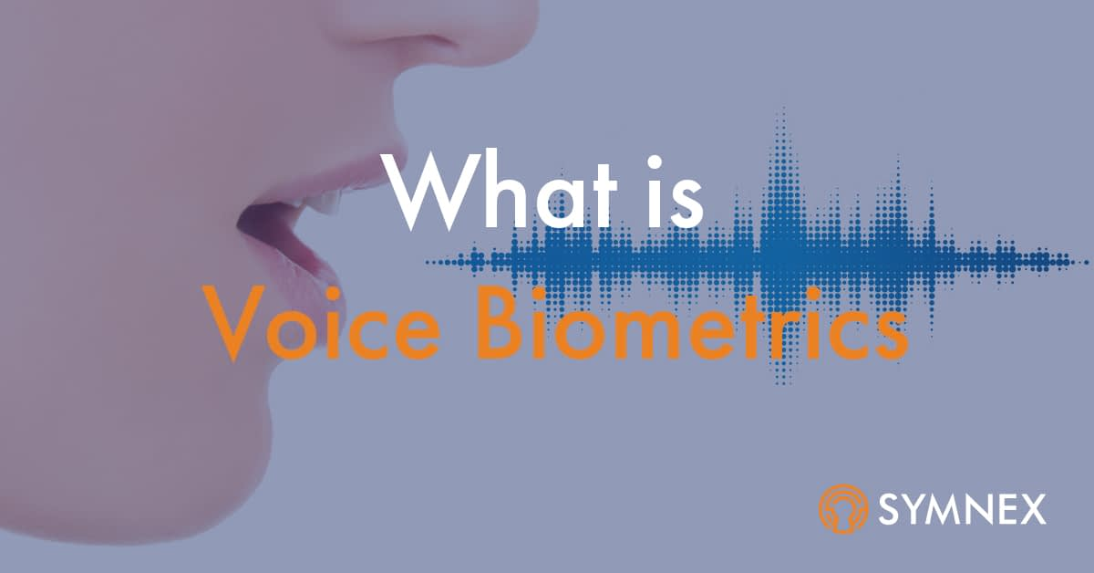 """Featured image for """"What is Voice Biometrics?"""""""