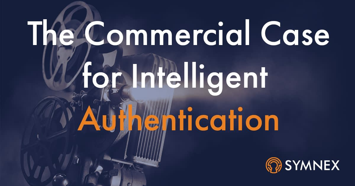 """Featured image for """"The Commercial Case for Intelligent Authentication"""""""